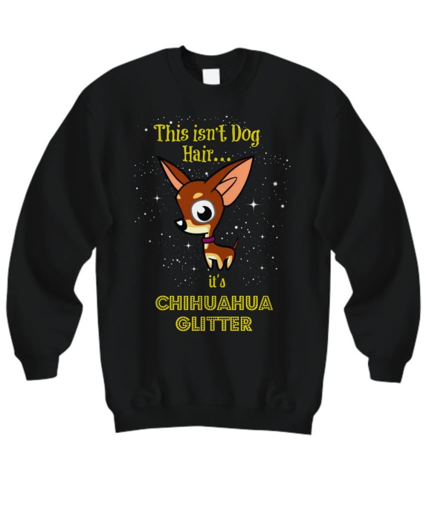 Chihuahua Glitter Shirt, Hoodie, Sweatshirt and Tank Top