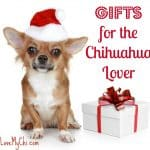 Gifts for the Chihuahua Lover
