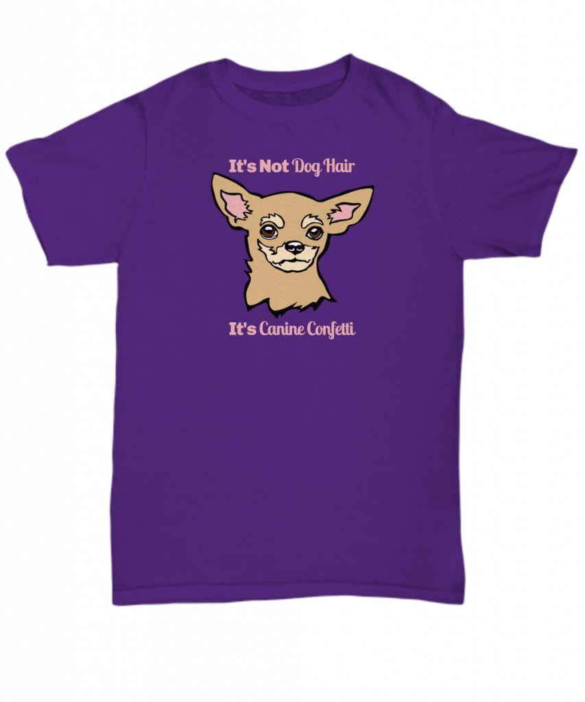 It's not dog hair, it's canine confetti shirt