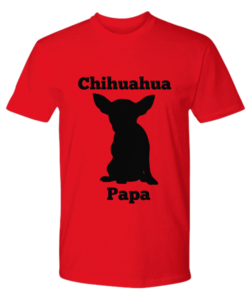 Chihuahua Papa Shirt