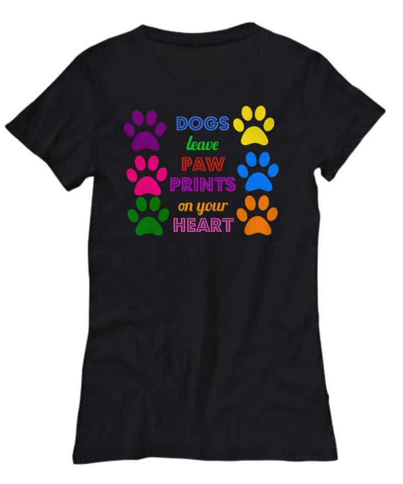 Dogs leave paw prints on your heart shirt