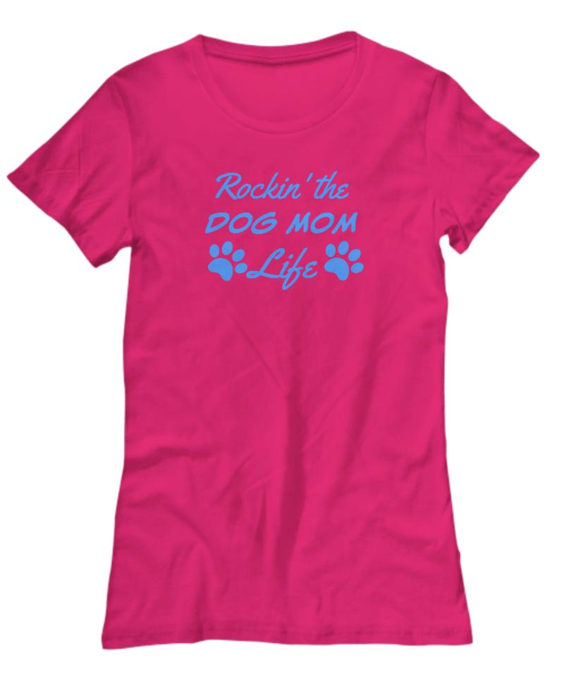 Rockin the Dog Mom Life Shirt