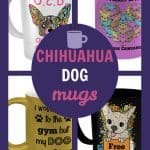 Chihuahua Dog Mugs