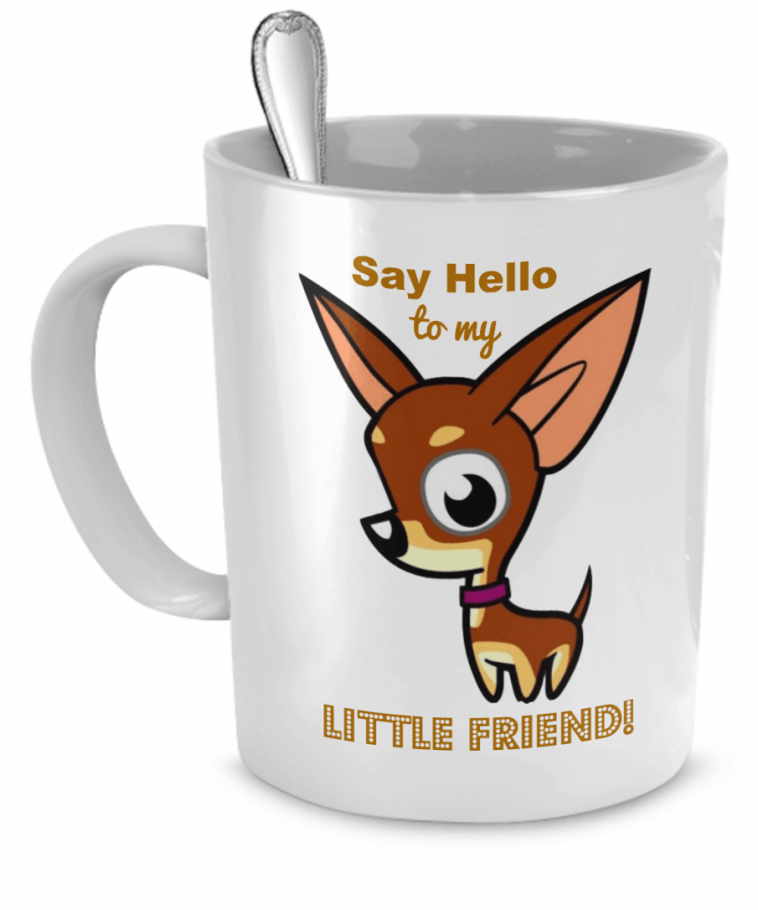 Say Hello to my Little Friend Mug