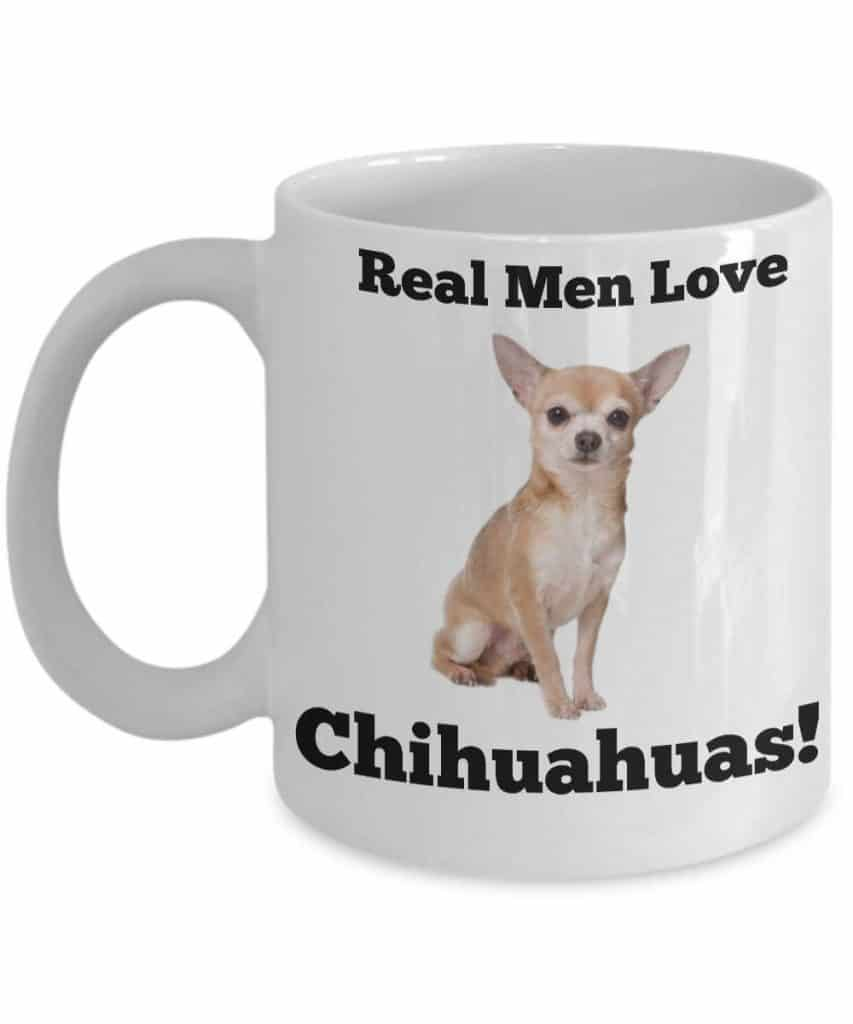 Real Men Love Chihuahuas Mug