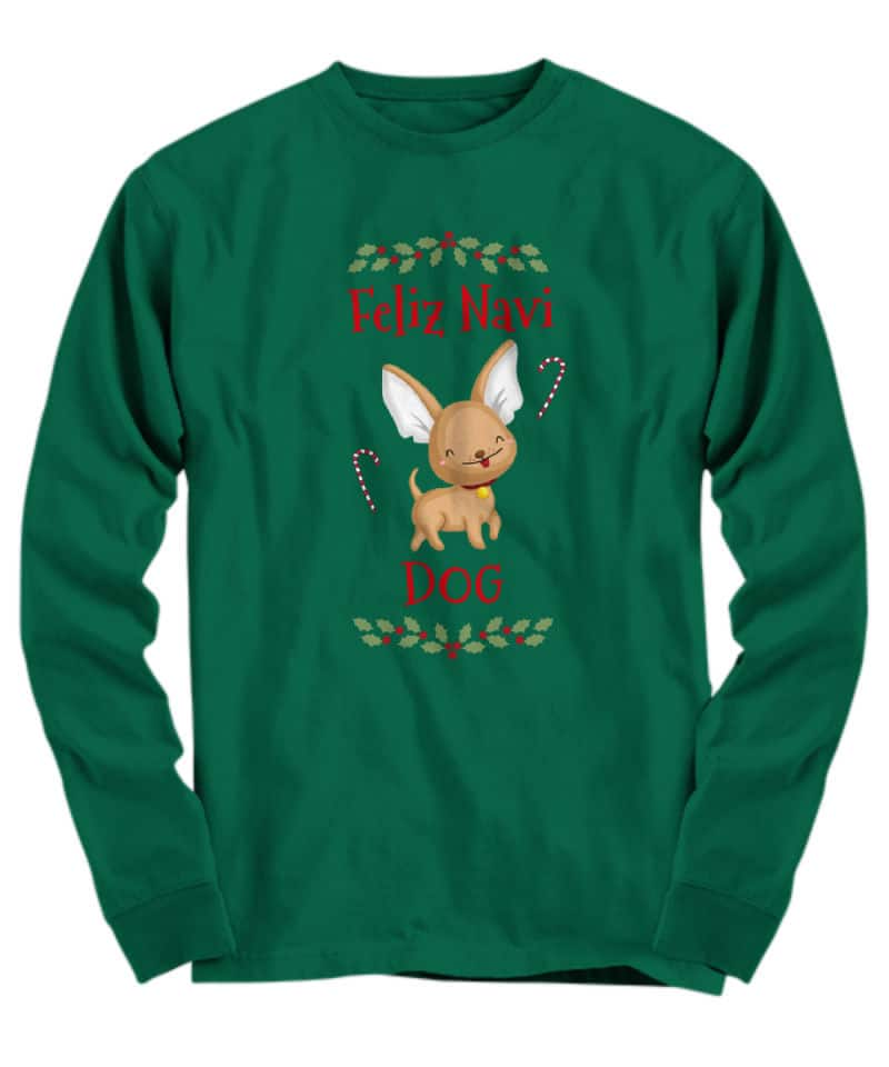 shirt with cute chihuahua and candy canes and holly and says Feliz Navi Dog