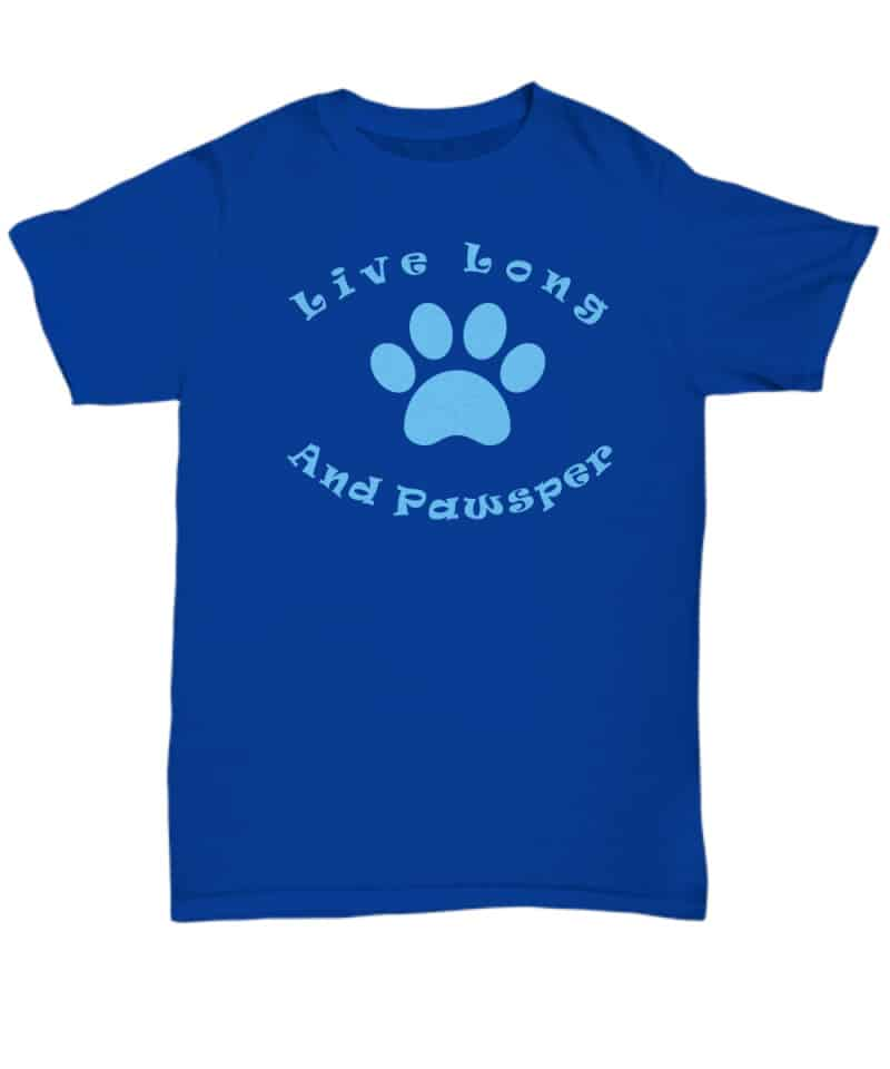 shirt has a paw and says Live Long and Pawsper